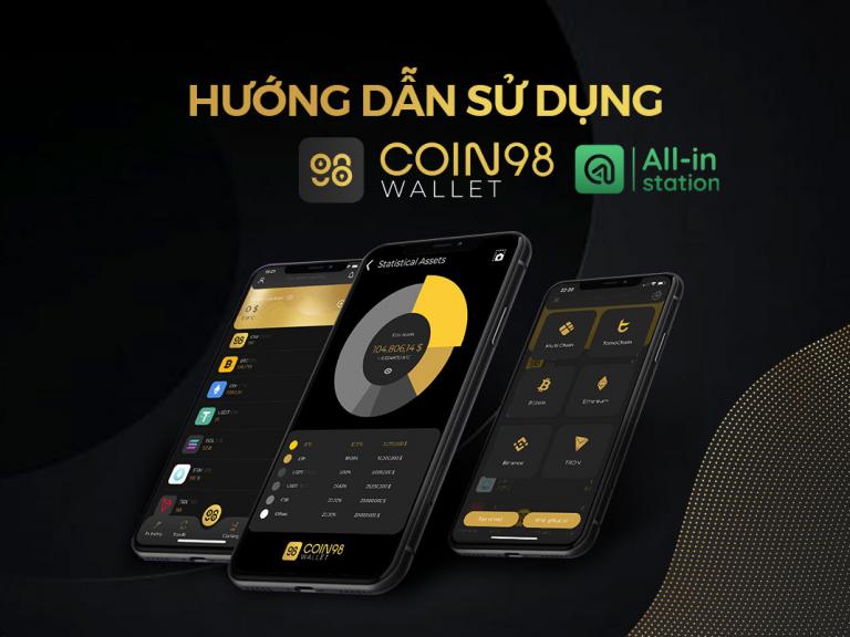 Coin98 Wallet là gì? Hướng dẫn cách sử dụng Coin98 Wallet A-Z