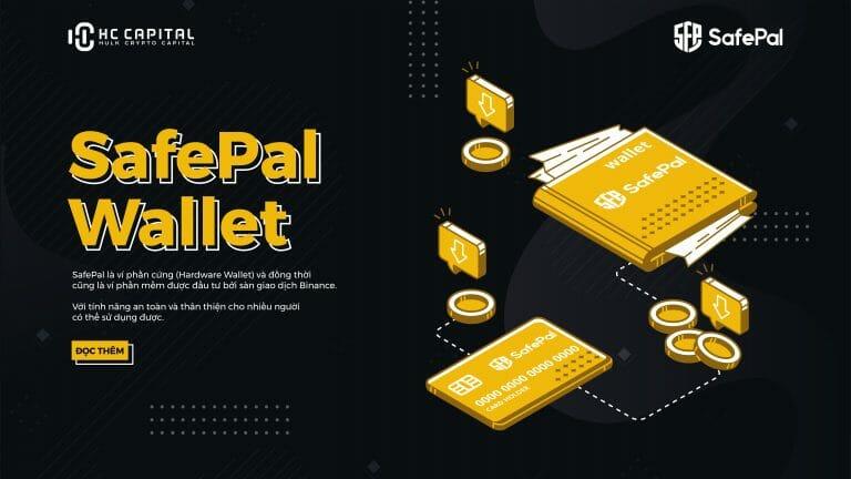 Safepal (SFP) – Toàn bộ thông tin về dự án ví điện tử khủng được Binance hậu thuẫn