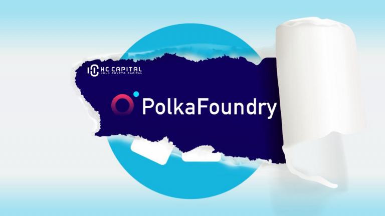 PolkaFoundry Là gì ? Toàn bộ thông tin về dự án PolkaFoundry