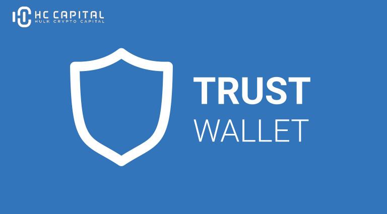 Trust Wallet là gì? Hướng dẫn sử dụng ví Trust Wallet
