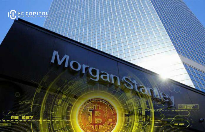 Morgan Stanley thiết lập để mở rộng các tùy chọn quỹ Bitcoin