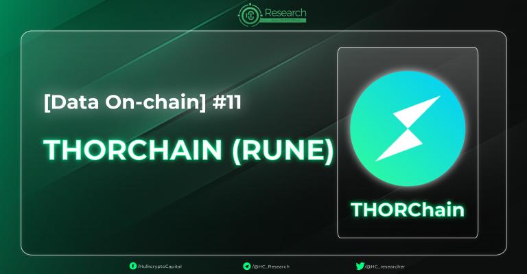 Phân Tích Dữ Liệu On-Chain – THORChain (RUNE)