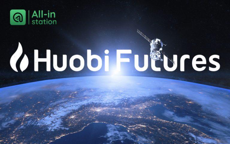 Huobi Futures – Hướng dẫn giao dịch và giải thích các thuật ngữ cơ bản