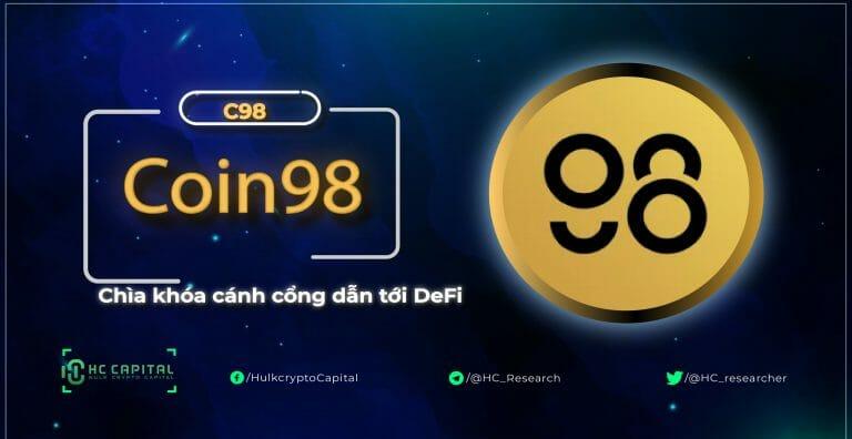Coin98(C98) là gì? Toàn bộ thông tin về dự án Coin98
