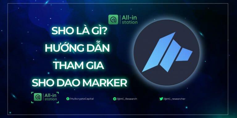 SHO là gì? Hướng dẫn tham gia SHO trên nền tảng DAO Maker