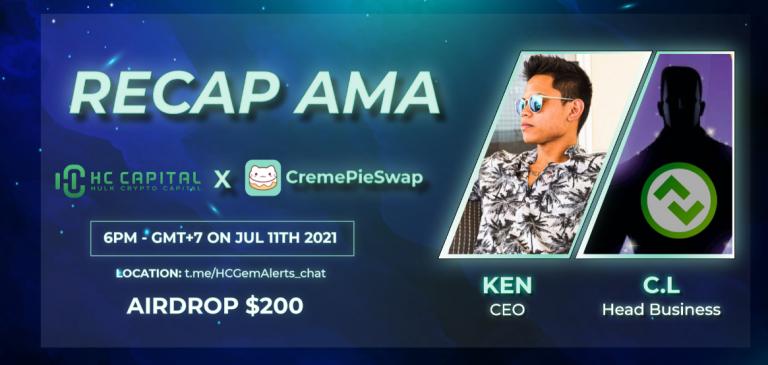 AMA Recap HC Capital – CremePieSwap