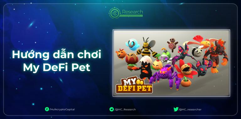 My DeFi Pet là gì? Hướng dẫn tham gia tựa game My DeFi Pet