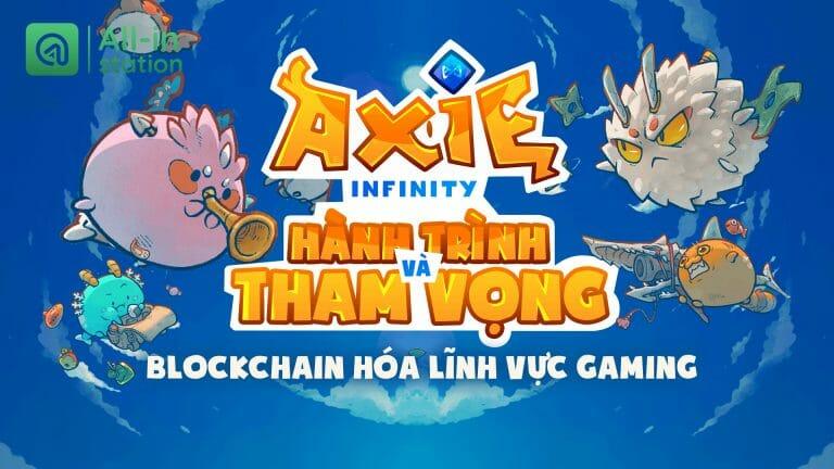 Axie Infinity lên kế hoạch tổ chức và tài trợ cho các giải đấu