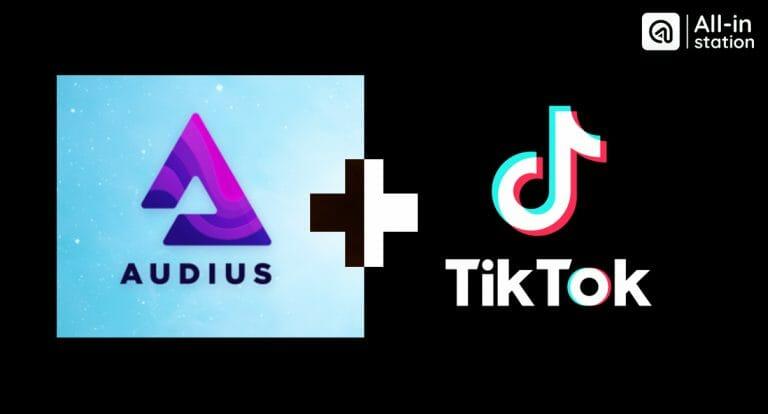 TikTok hợp tác với nền tảng âm nhạc hỗ trợ tiền điện tử Audius