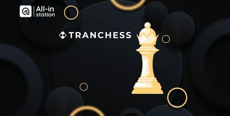 Tranchess là gì? Hướng dẫn sử dụng Dapp Tranchess