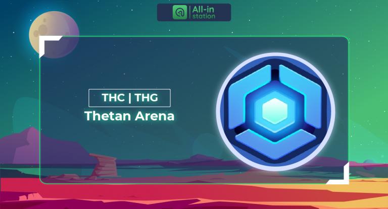 Thetan Arena (THC, THG) là gì? Toàn bộ thông tin về Thetan Arena
