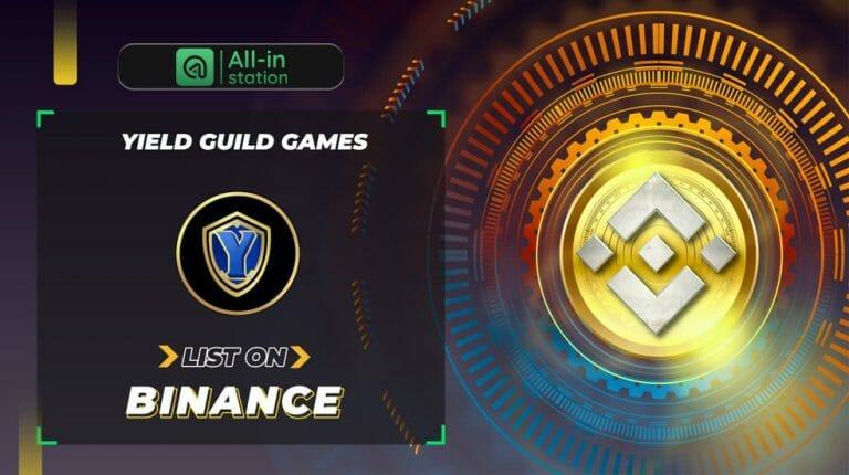 Binance thông báo list Yield Guild Games (YGG)