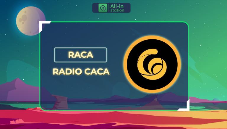 Radio CaCa (RACA) là gì? Toàn bộ thông tin về Radio CaCa.