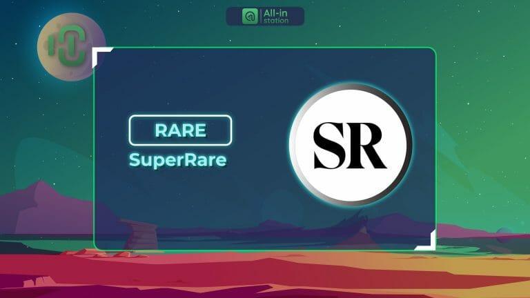 SuperRare (RARE) là gì? Toàn bộ thông tin về dự án SuperRare