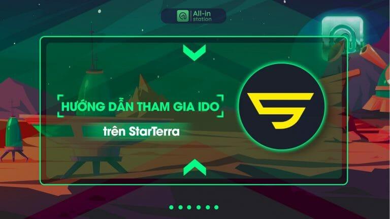Hướng dẫn tham gia IDO trên StarTerra
